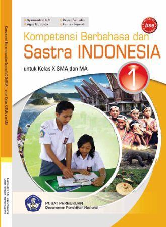 Kompetensi Berbahasa dan Sastra Indonesia Kelas 10