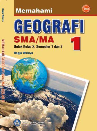 Memahami Geografi Kelas 10
