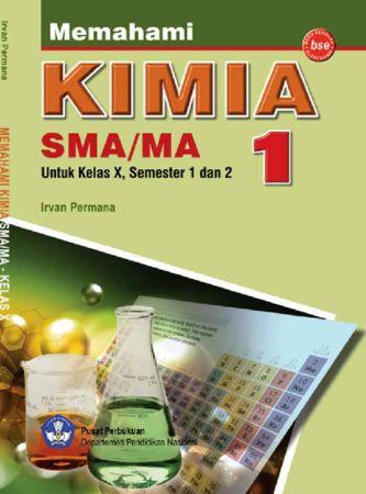 Memahami Kimia Kelas 10