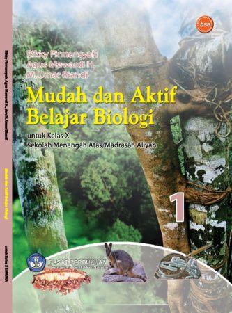 Mudah dan Aktif Belajar Biologi Kelas 10