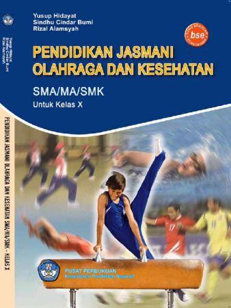 Pendidikan Jasmani Olahraga dan Kesehatan Kelas 10