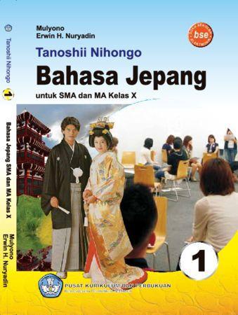 Tanoshii Nihongo Bahasa Jepang Kelas 10