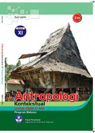 Antropologi Kontekstual Kelas 11