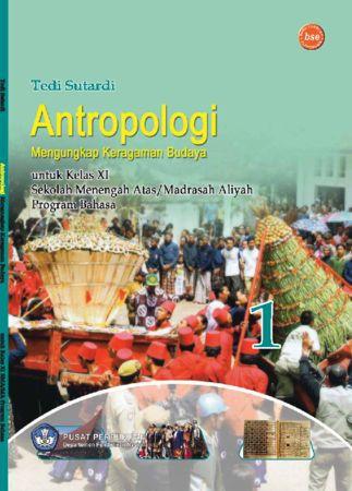 Antropologi Mengungkap Keragaman Budaya Kelas 11