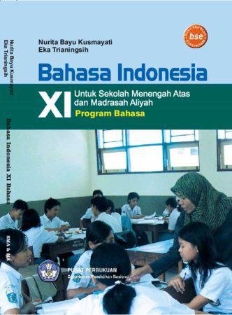Bahasa Indonesia (Bahasa) Kelas 11