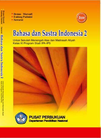 Bahasa dan Sastra Indonesia 2 (IPA dan IPS) Kelas 11