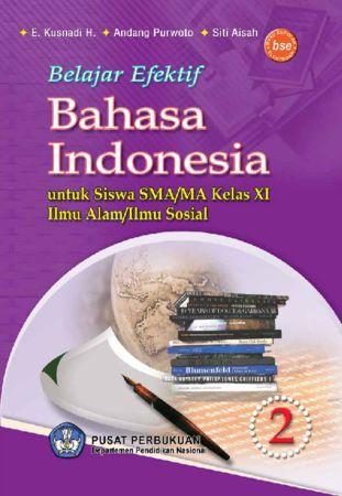 Belajar Efektif Bahasa Indonesia Kelas 11