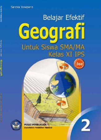 Belajar Efektif Geografi Kelas 11