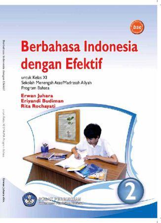 Berbahasa Indonesia dengan Efektif Kelas 11