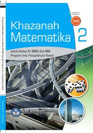 Khazanah Matematika IPS Kelas 11