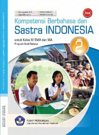 Kompetensi Berbahasa dan Sastra Indonesia Kelas 11