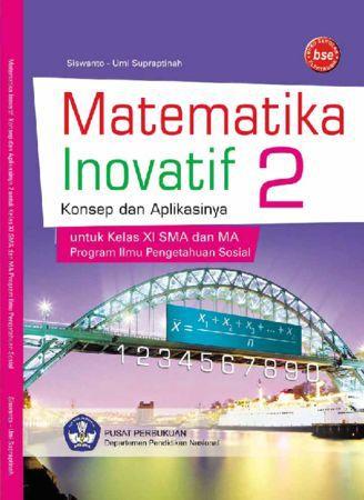 Matematika Inovatif 2 Konsep dan Aplikasinya Bahasa (IPS) Kelas 11