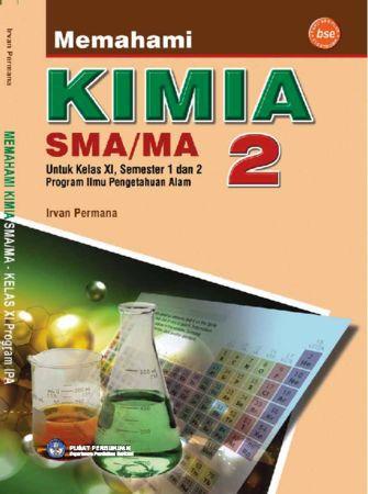 Memahami Kimia 2 Kelas 11