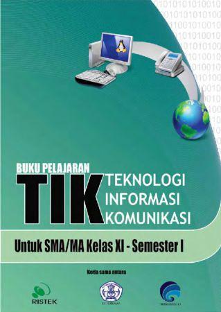 Teknologi Informasi Komunikasi XI semester 1 Kelas 11
