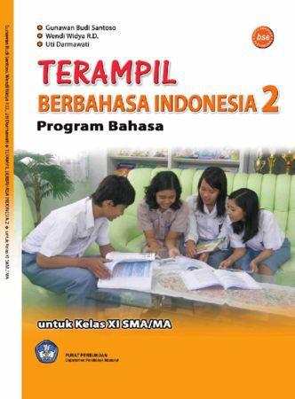 Terampil Berbahasa Indonesia 2 Bahasa Kelas 11