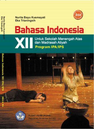 Bahasa Indonesia (IPA dan IPS) Kelas 12