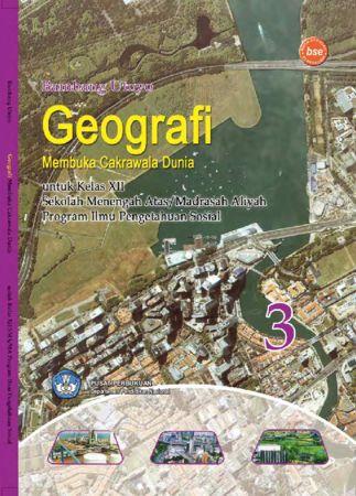 Geografi Membuka Cakrawala Dunia 3 Kelas 12