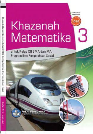 Khazanah Matematika 3 (IPS) Kelas 12