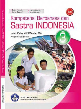 Kompetensi Berbahasa dan Sastra Indonesia 3 Kelas 12