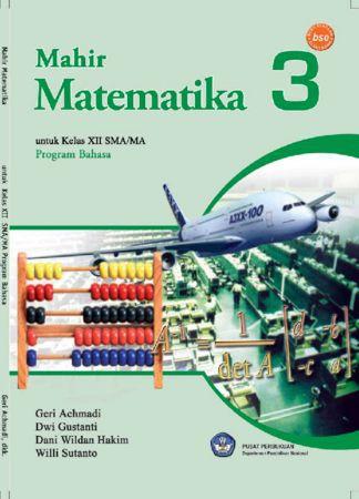 Mahir Matematika 3 (Bahasa) Kelas 12