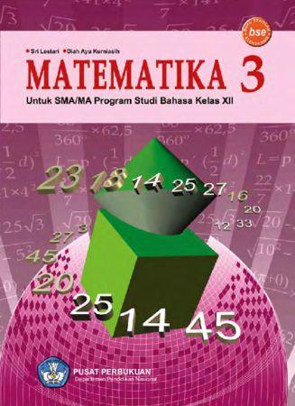 Matematika 3 (Bahasa) Kelas 12