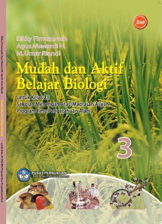 Mudah dan Aktif Belajar Biologi (IPA) Kelas 12