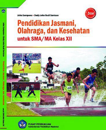 Pendidikan Jasmani Olahraga dan Kesehatan Kelas 12