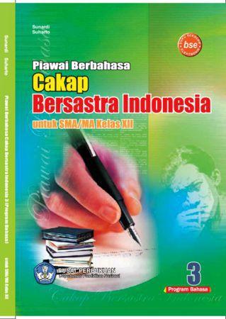 Piawai Berbahasa Cakap Bersastra Indonesia 3 Bahasa Kelas 12