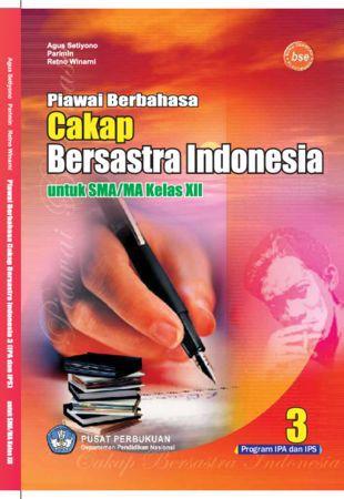 Piawai Berbahasa Cakap Bersastra Indonesia 3 IPA IPS Kelas 12