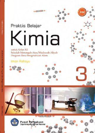 Praktis Belajar Kimia 3 (IPA) Kelas 12