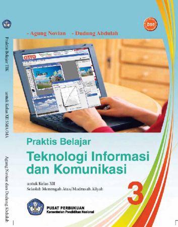 Praktis Belajar Teknologi Informasi Dan Komunikasi 3 Kelas 12