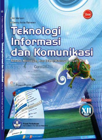 Teknologi Informasi Dan Komunikasi Kelas 12