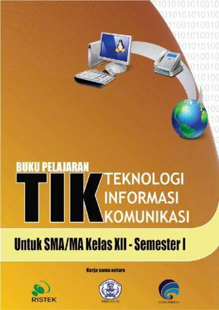Teknologi Informasi Komunikasi XII semester 1 Kelas 12