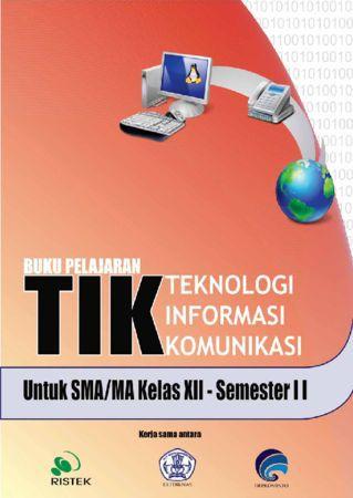 Teknologi Informasi Komunikasi XII semester 2 Kelas 12