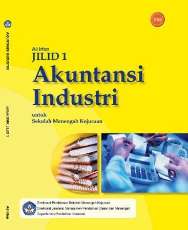 Akuntansi Industri Jilid 1 Kelas 10 SMK