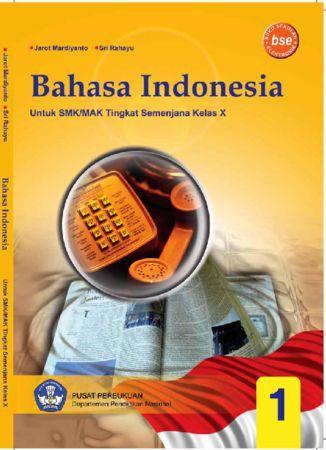 Bahasa Indonesia 1 Kelas 10 SMK