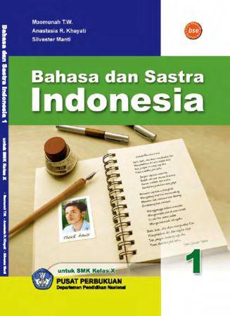Bahasa dan Satra Indonesia SMK Kelas 10 SMK