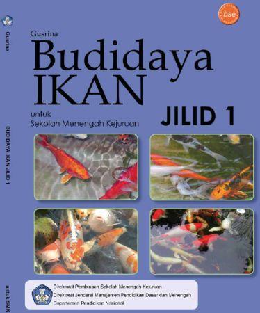 Budidaya Ikan Jilid 1 Kelas 10 SMK