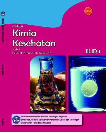 Kimia Kesehatan Jilid 1 Kelas 10 SMK
