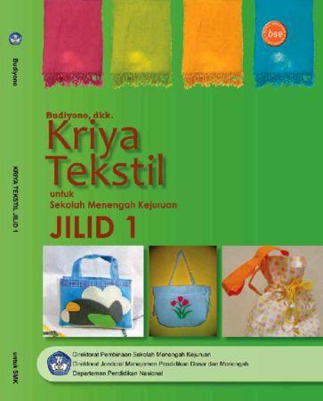 Kriya Tekstil Jilid 1 Kelas 10 SMK