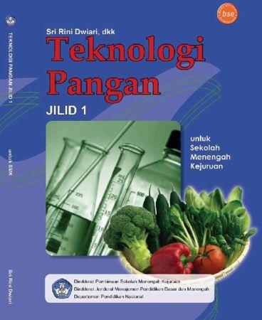 Teknologi Pangan Jilid 1 Kelas 10 SMK