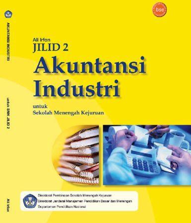 Akuntansi Industri Jilid 2 Kelas 11 SMK