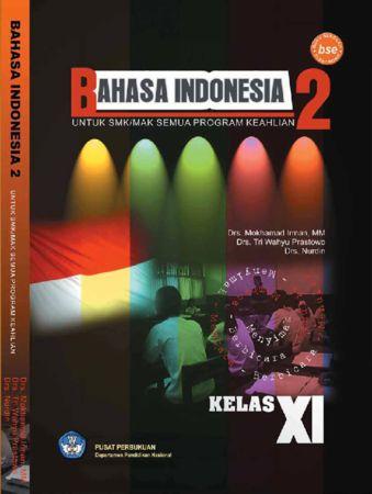 Bahasa Indonesia 2 Kelas 11 SMK