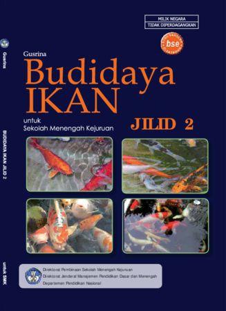 Budidaya Ikan Jilid 2 Kelas 11 SMK
