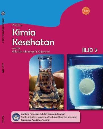 Kimia Kesehatan Jilid 2 Kelas 11 SMK