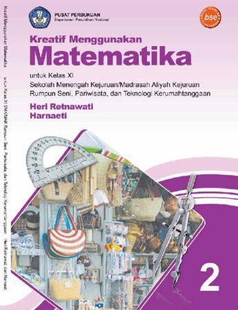 Kreatif Menggunakan Matematika Kelas 11 SMK