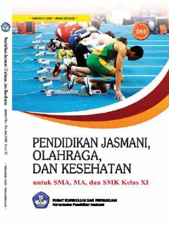 Pendidikan Jasmani Olahraga dan Kesehatan Kelas 11 SMK