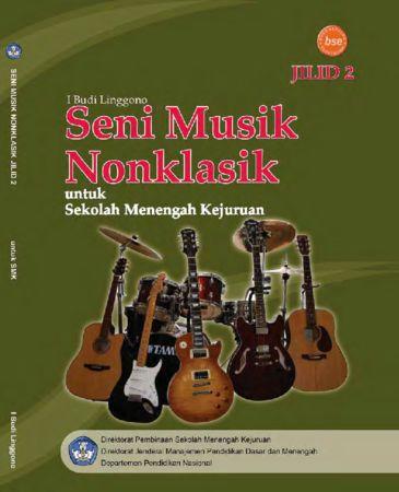 Seni Musik Non Klasik Jilid 2 Kelas 11 SMK