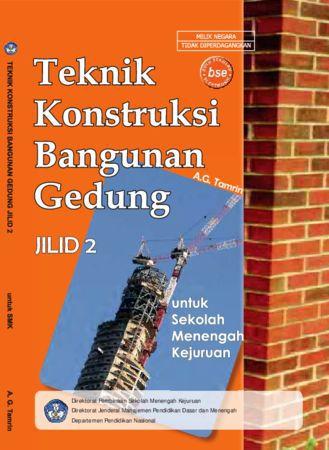 Teknik Konstruksi Bangunan Gedung Jilid 2 Kelas 11 SMK
