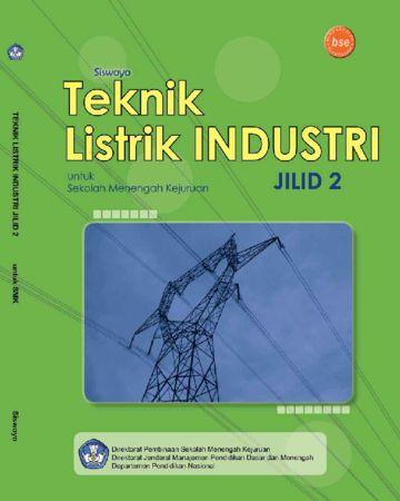 Teknik Listrik Industri Jilid 2 Kelas 11 SMK